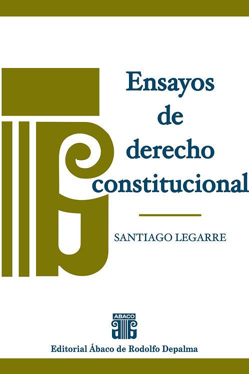LEGARRE, SANTIAGO: Ensayos de derecho constitucional