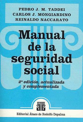 TADDEI, PEDRO J. (dir.); MONGIARDINO y NACCARATO: Manual de la seguridad social
