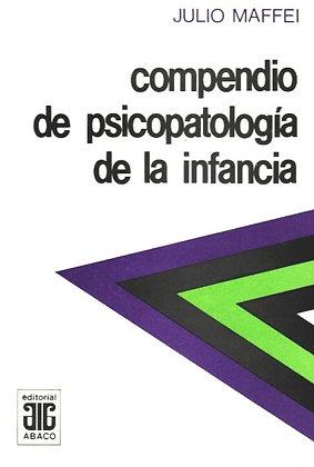 MAFFEI JULIO: Compendio de psicopatología de la infancia