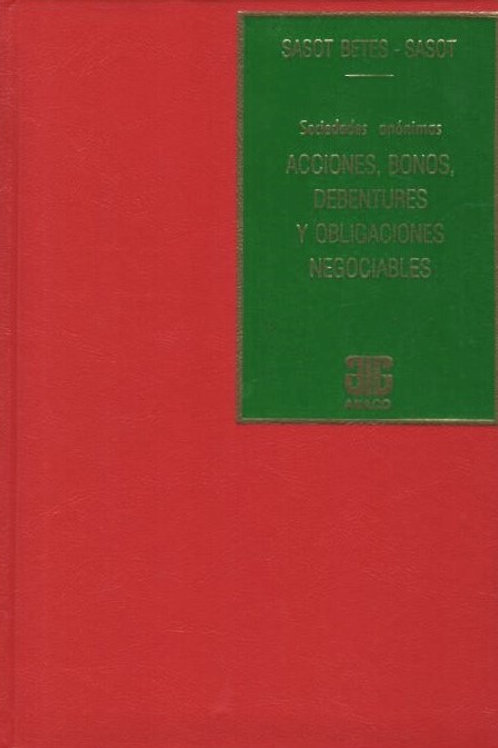 SASOT BETES, MIGUEL Á., y SASOT, M .P.: Acciones, bonos, debentures ...