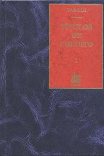 PARODI, HORACIO D.: Títulos de crédito. Tomo 1 (E.)