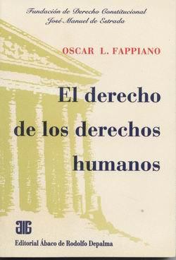 FAPPIANO, OSCAR L.: El derecho de los derechos humanos