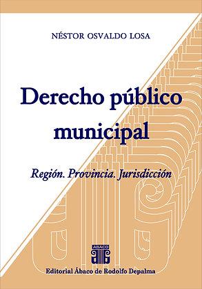 LOSA, NÉSTOR OSVALDO: Derecho público municipal