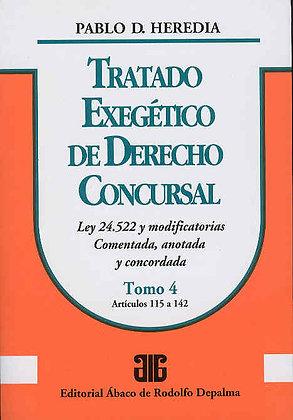 HEREDIA, PABLO D.: Tratado exegético de derecho concursal. Tomo 4