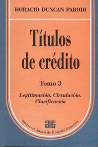 PARODI, HORACIO D.: Títulos de crédito. Tomo 3