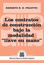 """POLOTTO, E.: Los contratos de construcción bajo la modalidad """"llave en mano"""""""