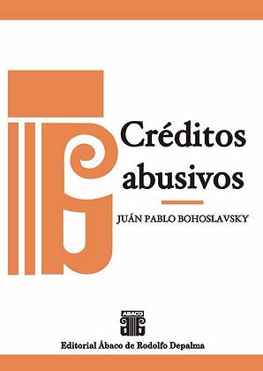 BOHOSLAVSKY, JUAN PABLO: Créditos abusivos