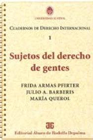 BARBERIS, JULIO A. (director): 1. Sujetos del derecho de gentes