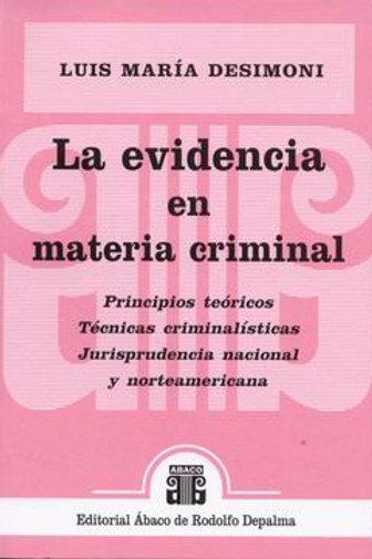 DESIMONI, LUIS M.: La evidencia en materia criminal
