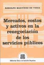 MARTÍNEZ DE VEDIA, R.: Mercados, costos y activos en la renegociación de los ...
