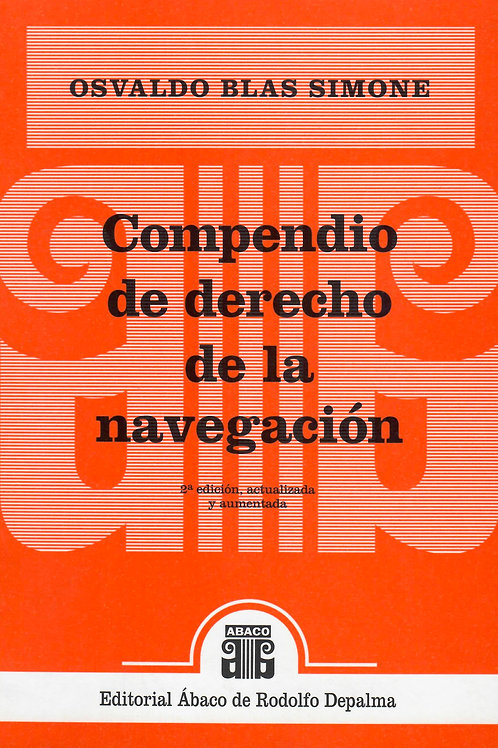 SIMONE, OSVALDO BLAS: Compendio de derecho de la navegación. 2ª edición
