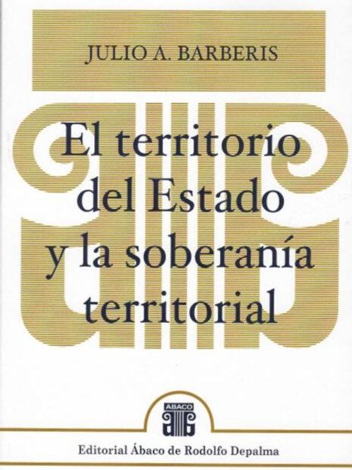BARBERIS, JULIO A.: El territorio del Estado y la soberanía territorial
