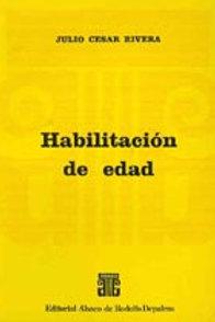 RIVERA, JULIO C.: Habilitación de edad