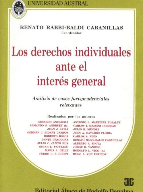 RABBI-BALDI CABANILLAS RENATO: Los derechos individuales ante el interés general