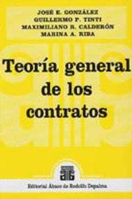 GONZÁLEZ, J.E.; TINTI, G.P. y otros.: Teoría general de los contratos