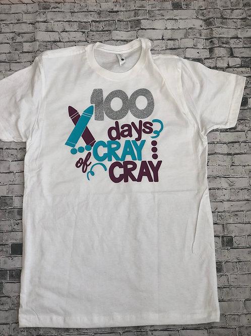 100 days of cray cray shirt