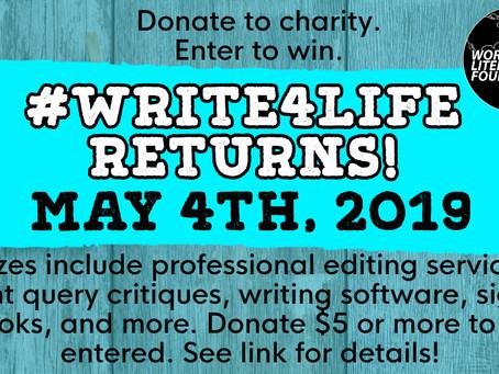 #Write4Life coming May 4, 2019!