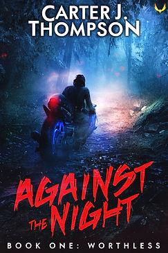 AgainstTheNight b1 worthless.jpg