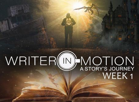 Writer-In-Motion Week 1