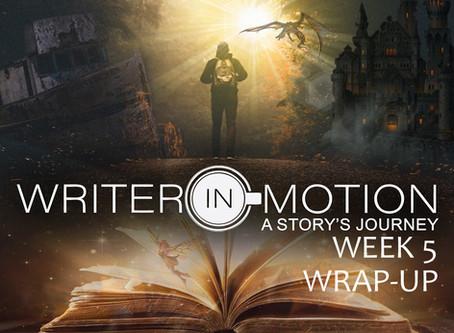 Writer-In-Motion Week 5