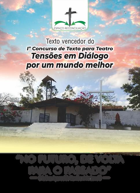 NO FUTURO DE VOLTA PARA O PASSADO