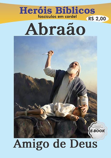 Cordel Heróis Bíblicos - Abraão Amigo de Deus