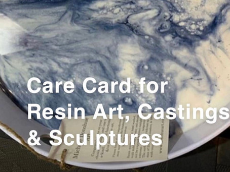 Care Card Suggestions (for Care of Resin Art)