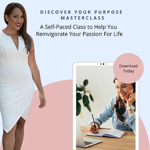 Masterclass: Discover Your Purpose