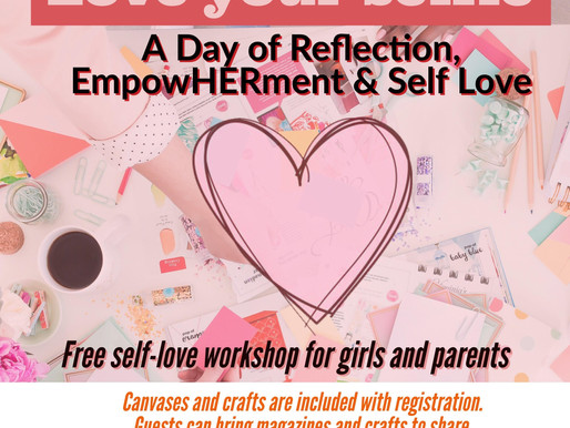 Love Thy Selfie: A Teen Girls Self Love Workshop