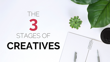 The 3 Stages of Creatives
