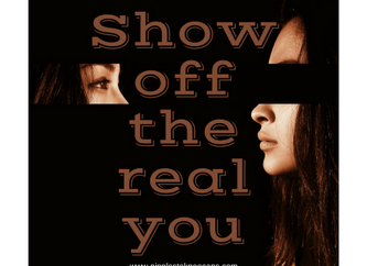 Show Them The Real You