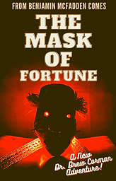 Benjamin McFadden - The Mask of Fortune.