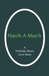 Howe_Nicholas_Hatch-A-Match_Poster.jpg