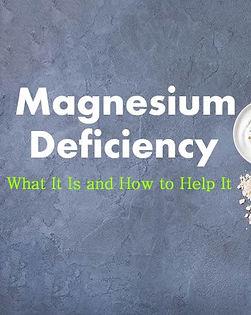 Magnesium, Magnesium Dificient