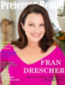 Preferred Health Magazine, Fran Drescher, Drone Delivery, The Nanny, Celebrity, PHM,
