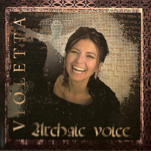 Violetta - Archaic voice