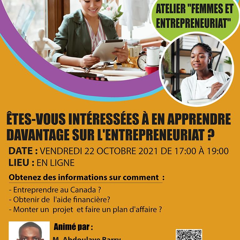 Femmes et entrepreneuriat :   Êtes-vous intéressées à en apprendre  davantage sur l'entrepreneuriat ?