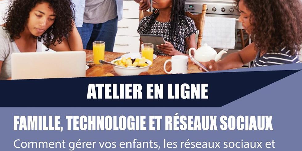 Atelier d'information - Famille vs Technologie & Réseaux Sociaux