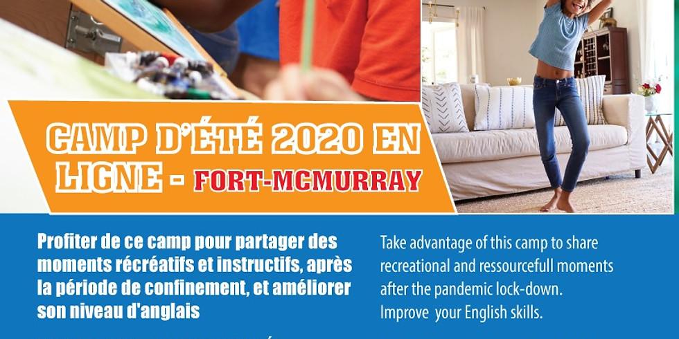 CAMP D'ETE 2020 EN LIGNE - Fort McMurray