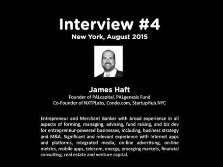 StartupHub.NYC Interview Series #4: James Haft (PALcapital & StartupHub.NYC Founder)