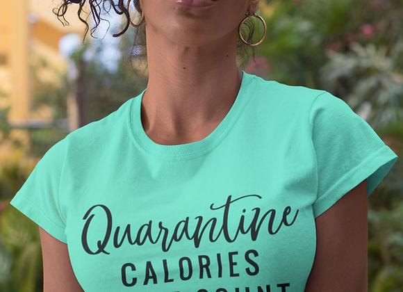 Quarantine Calories Don't Count