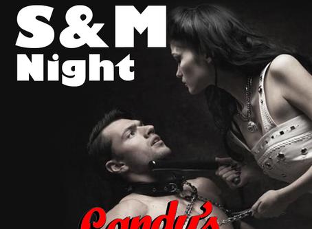 S&M Night