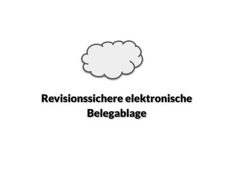 Revisionssichere elektronische Belegablage 🔒