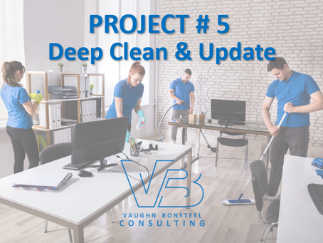 Project # 5 Deep Clean & Update