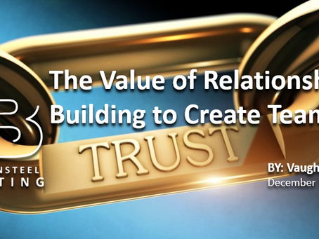 The Value of Relationship Building to Create Team Trust