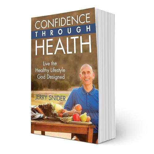 Confidence Through Health