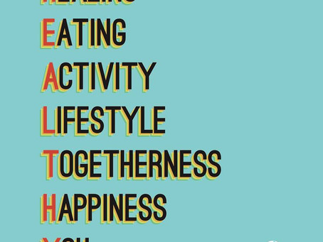 What does being HEALTHY mean to me?