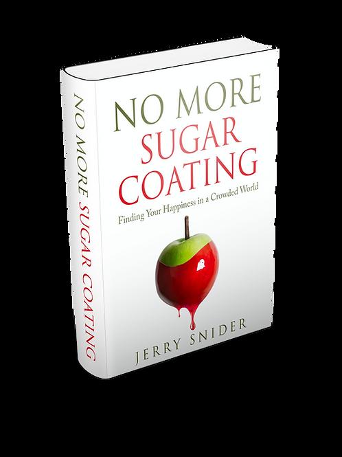 No More Sugar Coating
