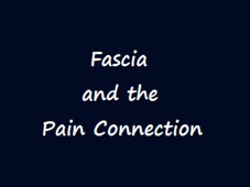 FASCIA and the PAIN CONNECTION