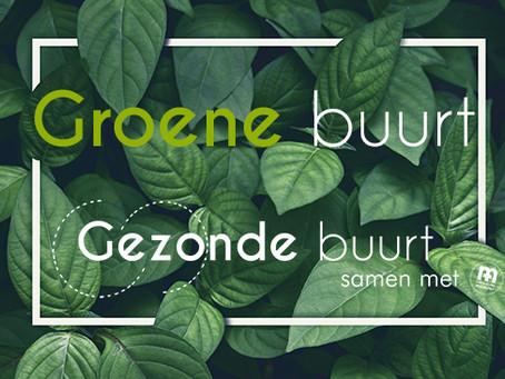 Gezonde Buurt lanceert Groene Buurt, Gezonde Buurt